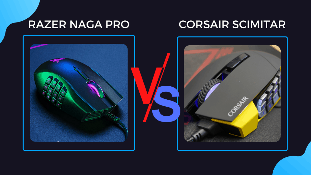The Naga Pro vs Corsair Scimitar