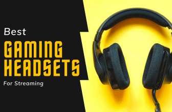 Best Gaming Headsets for Streaming