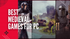 Best Medieval Games for PC