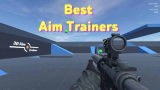 Best Paid and Free Aim Trainers for a Precise Aim