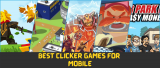 10 Best Clicker Games For Mobile, Android and iOS 2021