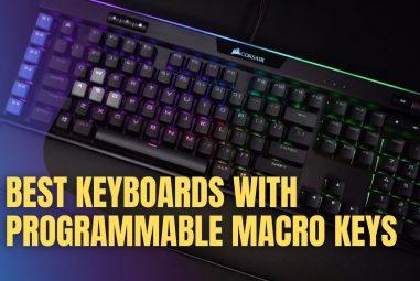 5 Best Keyboards with Programmable Macro keys