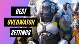 Best Overwatch Settings in 2021