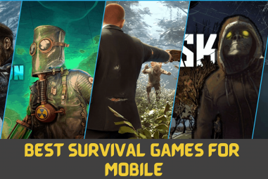 10 Best Survival Games for Android and iOS in 2021