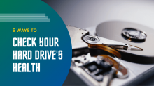 5 Ways To Check Your Hard Drive's Health