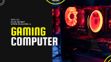 How to Save Money When You Build a Gaming PC – Guide